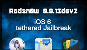 Redsn0w 0.9.13dev2 Download: iOS 6 Beta 1 tethered Jailbreak