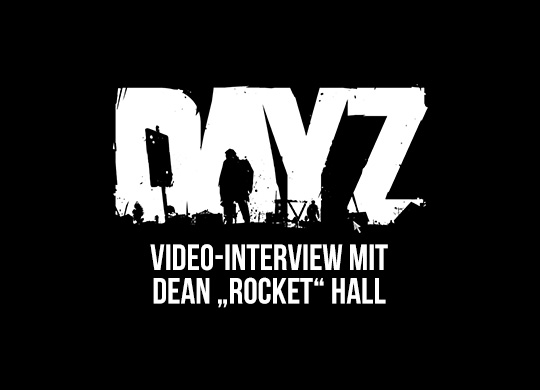 "Interview: DayZ-Macher Dean ""Rocket"" Hall"