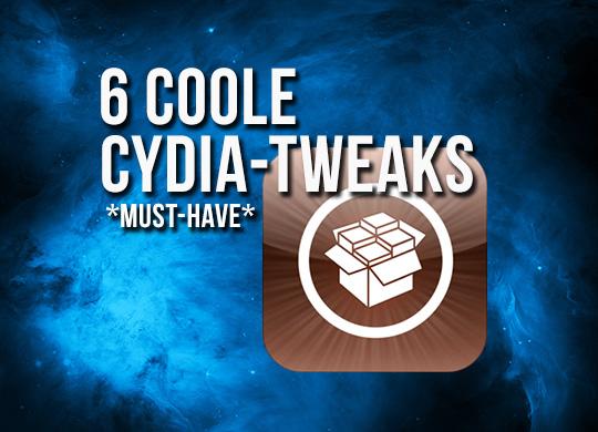 Die besten Cydia Tweaks für den iOS 6 Jailbreak (Liste)
