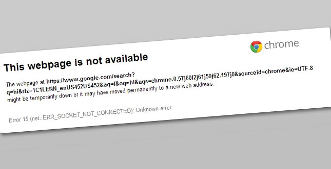 Error 15: Google Chrome hat Socket-Probleme