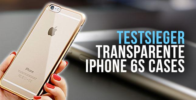 Durchsichtige iPhone 6s Case - Test